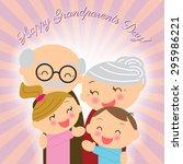 grandparents day. family....   Shutterstock .eps vector #295986221