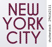 stock typography new york city. | Shutterstock .eps vector #296162111