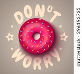 vector poster with pink donut....   Shutterstock .eps vector #296192735