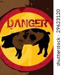 Swine flu poster - dangerous. Vector illustration. - stock vector