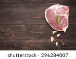 top view raw pork chop steak... | Shutterstock . vector #296284007