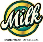 milk label   vector | Shutterstock .eps vector #296318321