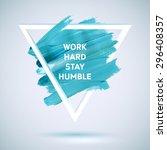 motivation triangle watercolor... | Shutterstock .eps vector #296408357
