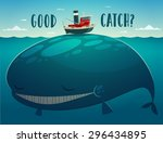 Good Catch. Tugboat And Whale....