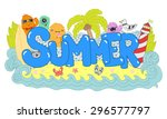summer hand lettering and... | Shutterstock .eps vector #296577797