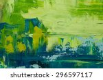 abstract art  background. oil... | Shutterstock . vector #296597117