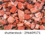 A Pile Of Broken Bricks. Can B...