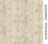 vector hand drawn wood texture... | Shutterstock .eps vector #296642555