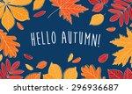 hello autumn  hand drawn... | Shutterstock .eps vector #296936687