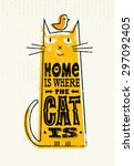 Home Is Where The Cat Is. Funn...