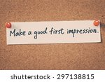make a good first impression | Shutterstock . vector #297138815