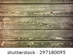 retro toned old natural wooden... | Shutterstock . vector #297180095
