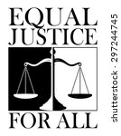 equal justice for all is an... | Shutterstock . vector #297244745