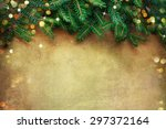 christmas fir tree border over... | Shutterstock . vector #297372164