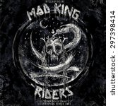 mad king riders rock and roll... | Shutterstock .eps vector #297398414