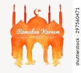 ramadan kareem. mosque... | Shutterstock .eps vector #297560471