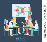flat business report  meeting ... | Shutterstock .eps vector #297615341