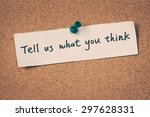 tell us what you think | Shutterstock . vector #297628331