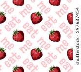 strawberries seamless hand... | Shutterstock .eps vector #297637454