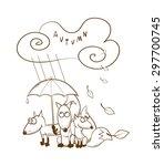 autumn card with three cartoon... | Shutterstock .eps vector #297700745