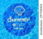 summer vector text typography... | Shutterstock .eps vector #297769424