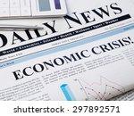 economic crisis headline on... | Shutterstock . vector #297892571