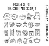 doodles set of tea  coffee and...   Shutterstock .eps vector #297905849