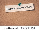 personal injury claim | Shutterstock . vector #297948461