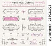 calligraphic frames vintage... | Shutterstock .eps vector #298021025