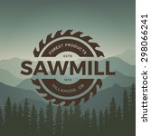 sawmill label on mountain... | Shutterstock .eps vector #298066241