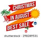 christmas in august best sale... | Shutterstock .eps vector #298289531