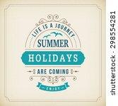 summer holidays are coming curl ... | Shutterstock .eps vector #298554281