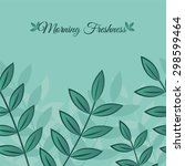 background foliage | Shutterstock . vector #298599464