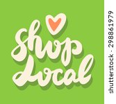 shop local. | Shutterstock .eps vector #298861979