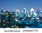 abstract blurred bokeh of city... | Shutterstock . vector #299049779