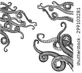 hand drawn tentacles in a rough ... | Shutterstock .eps vector #299103281