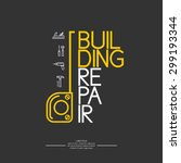 building repair. elements and... | Shutterstock .eps vector #299193344