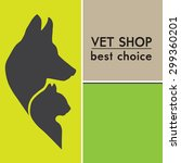 Stock photo silhouettes of a cat and dog on the poster for veterinary shop 299360201