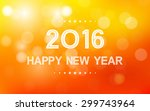 happy new year 2016 in bokeh... | Shutterstock .eps vector #299743964