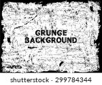 grunge texture   abstract stock ...   Shutterstock .eps vector #299784344