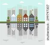green city concept  mirror... | Shutterstock .eps vector #299797307
