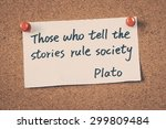 those who tell the stories rule ... | Shutterstock . vector #299809484