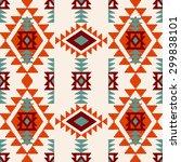 trendy navajo ethnic tribal... | Shutterstock .eps vector #299838101