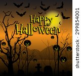 fright atmosphere in halloween... | Shutterstock .eps vector #299854001