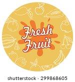fresh fruit vector | Shutterstock .eps vector #299868605