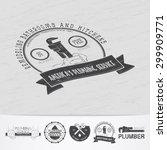 plumbing service. home repairs. ... | Shutterstock .eps vector #299909771