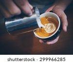how to make coffee latte art | Shutterstock . vector #299966285