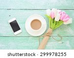 white smartphone and coffee...   Shutterstock . vector #299978255