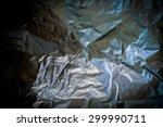 garbage bag texture background | Shutterstock . vector #299990711
