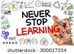 never stop learning handwritten ... | Shutterstock . vector #300017354